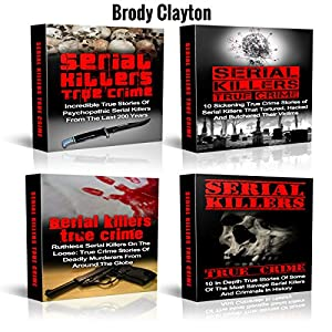 Serial Killers: Mysterious True Stories of Savage Serial Killers from the Past Audiobook