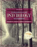 Fundamentals of Psychology in Context Value Package (includes Grade Aid Workbook with Practice Tests), Kosslyn and Kosslyn, Stephen M., 0205573770