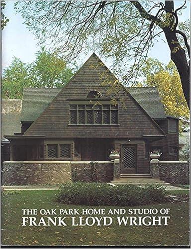 Amazon The Oak Park Home And Studio Of Frank Lloyd Wright 9780945635000 Ann Abernathy John G Thorpe Books