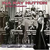 Stuart Foster: Ina Ray Hutton & Her Orchestra: 1943-44 Spotlight Band