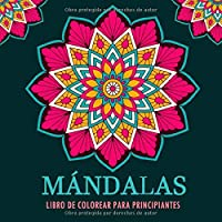 Mándalas Libro De Colorear Para Principiantes: Ilustraciones Unilaterales