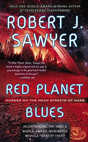 Red Planet Blues [Robert J. Sawyer] (De Bolsillo)