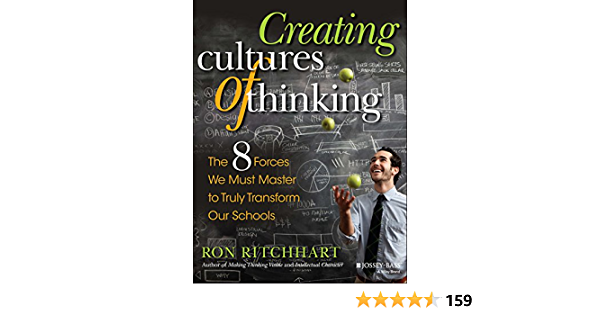Creating Cultures of Thinking: The 8 Forces We Must Master to Truly Transform Our Schools (English Edition)
