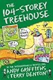 The 104-Story Treehouse (The Treehouse Books)
