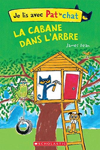 Je lis avec Pat le chat : La cabane dans l'arbre