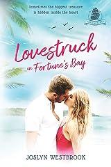 Lovestruck in Fortune's Bay: A Fortune's Bay Novella Paperback