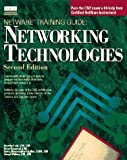 Networking Technologies (Netware Training Guide)