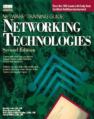 Networking Technologies (Netware Training Guide) by New Riders Publishing,U.S.