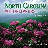img - for North Carolina Wildflowers (North Carolina Littlebooks) book / textbook / text book
