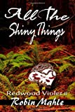 All the Shiny Things, Robin Mahle, 1492292230