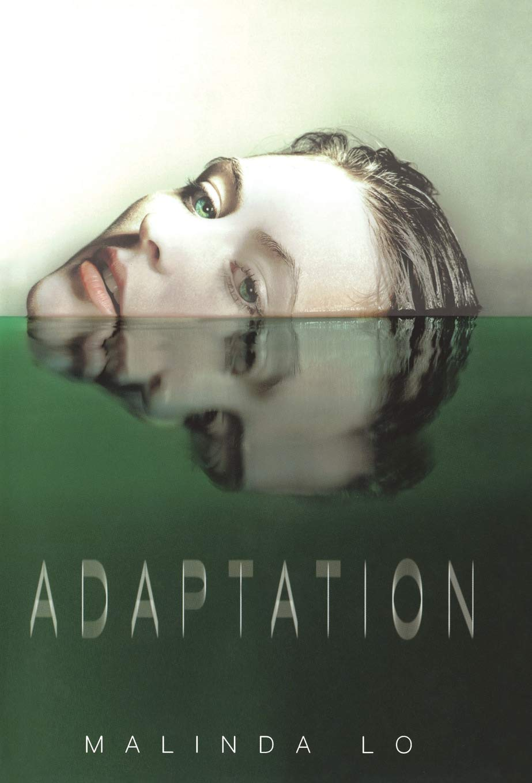 Amazon.com: Adaptation (9780316197960): Lo, Malinda: Books