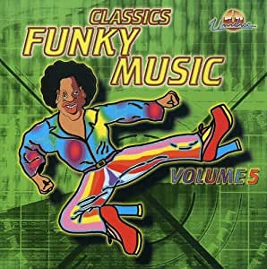 Funky music classic funky music vol 5 music for Funky house music classics