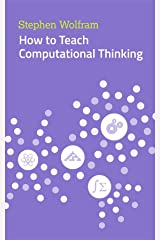 How to Teach Computational Thinking Kindle Edition