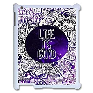 Life is good Unique Fashion Printing Phone Case for Ipad2,3,4,personalized cover case ygtg-326937