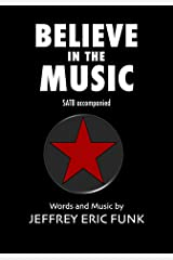 Believe in the Music Kindle Edition