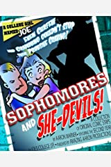 A College Girl Named Joe: Sophomores and She-Devils!
