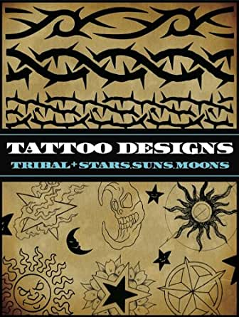 tattoo designs tribal and stars suns moons ebook superior tattoo kindle store. Black Bedroom Furniture Sets. Home Design Ideas