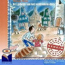 Het geheim van het verdronken dorp Audiobook by Tomas Ross Narrated by Magali de Frémery