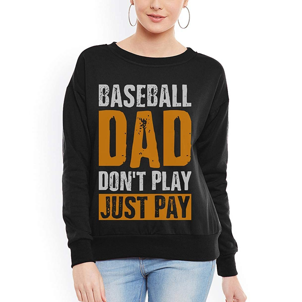 Doryti Baseball dad Dont Play just Play Funny Father Day Women Sweatshirt tee