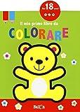 Il mio primo libro da colorare. Ediz. a colori: 1