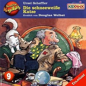 Die schneeweiße Katze (Kommissar Kugelblitz 9) Hörbuch