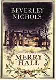 Front cover for the book Merry Hall by Beverley Nichols