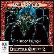 The Isle of Illusion: Deltora Shadowlands, Book 2 | Emily Rodda