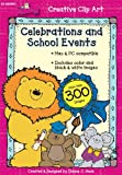Celebrations and School Events, Carson-Dellosa Publishing Staff, 1604181311