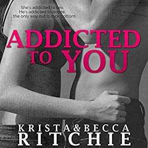 Addicted to You Audiobook