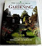 The National Trust Book of Gardening, Penelope Hobhouse, 0316367494