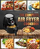 healthy quick recipes - Air Fryer Cookbook: The Complete Air Fryer Cookbook With Top 100+ Healthy Quick & Easy Air Frying Recipes For Your Family Everyday Meals (Easy Cooking) (Volume 5)
