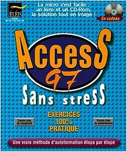 access 97 sans stress avec un cd rom
