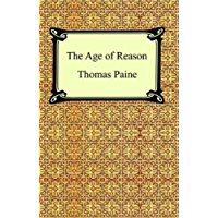 The Age of Reason [with Biographical Introduction] (English Edition)