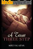 A Texas Three Step