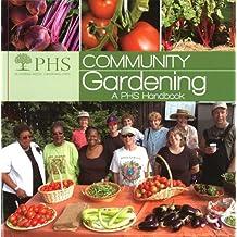 Community Gardening: A PHS Handbook