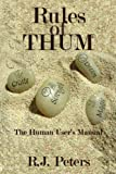 Rules of THUM, R. J. Peters, 1434326012