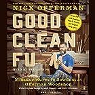 Good Clean Fun: Misadventures in Sawdust at Offerman Woodshop Hörbuch von Nick Offerman Gesprochen von: Nick Offerman
