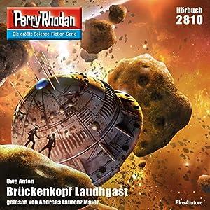 Brückenkopf Laudhgast (Perry Rhodan 2810) Hörbuch