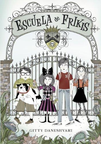 Escuela de frikis (Escuela de frikis 1) (Spanish Edition) by [Daneshvari
