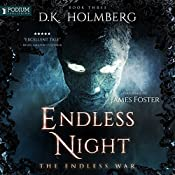 Endless Night: The Endless War, Book 3 | D. K. Holmberg