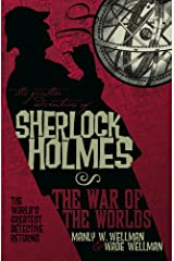 The Further Adventures of Sherlock Holmes: War of the Worlds Kindle Edition