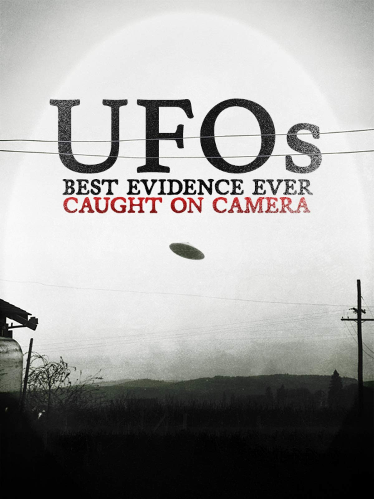 UFOs: Best Evidence Ever Caught on Camera