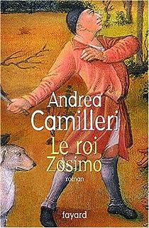 Le roi Zosimo : roman