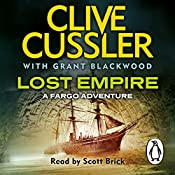 Lost Empire: Fargo Adventures, Book 2 | Clive Cussler, Grant Blackwood