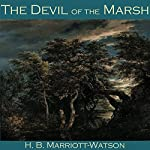 The Devil of the Marsh | H. B. Marriott-Watson