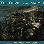 The Devil of the Marsh | H. B. Marriott-Watson