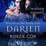 Darien: Wolves of the Rising Sun, Book 6 | Kenzie Cox