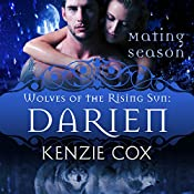 Darien: Wolves of the Rising Sun, Book 6 | Kenzie Cox