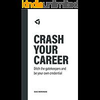 Crash Your Career