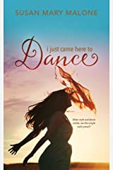 I Just Came Here to Dance Paperback